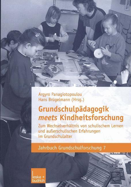 Grundschulpädagogik meets Kindheitsforschung als Buch