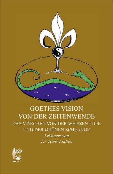 Goethes Vision von der Zeitenwende als Buch