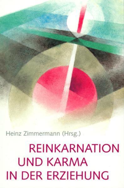 Reinkarnation und Karma in der Erziehung als Buch