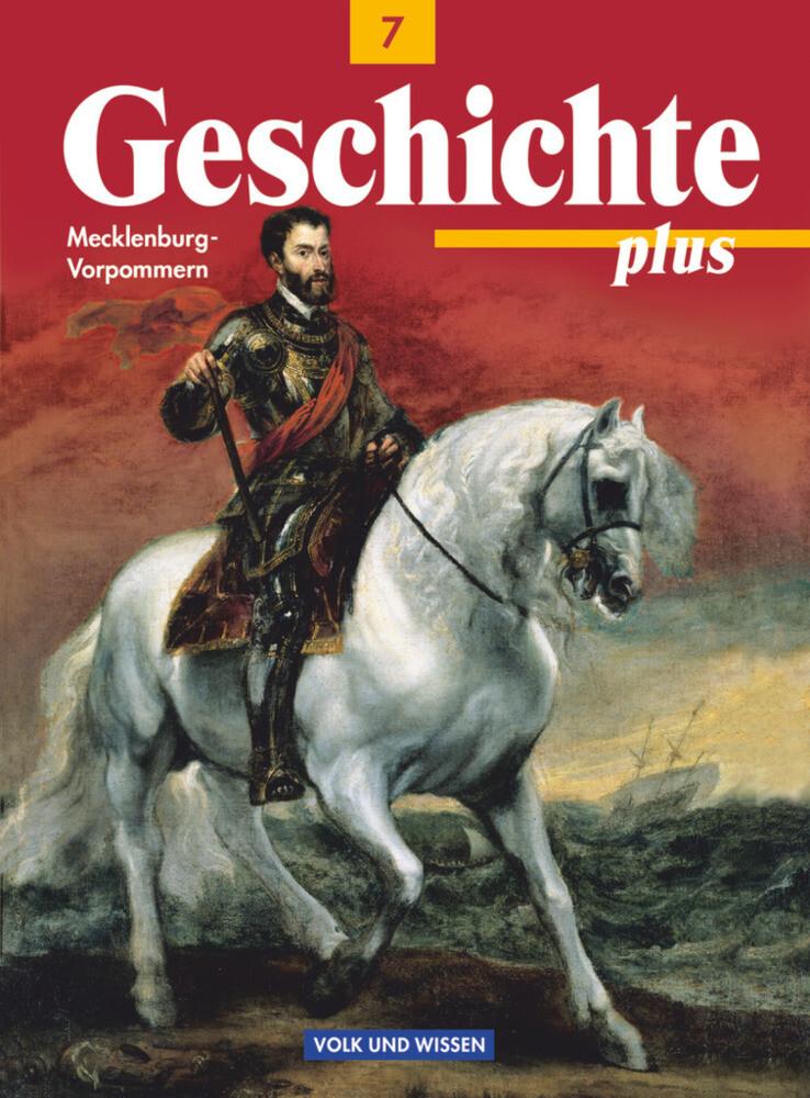 Geschichte plus 7. Lehrbuch. Mecklenburg-Vorpommern als Buch