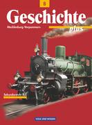 Geschichte plus 8. Lehrbuch. Realschule. Mecklenburg-Vorpommern