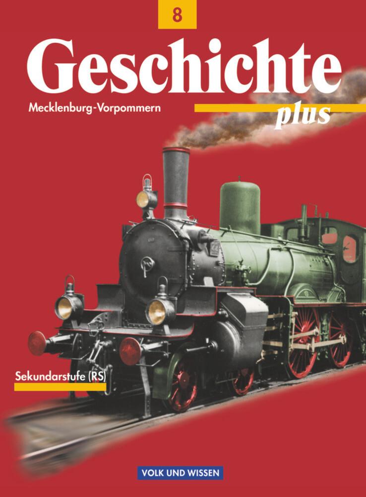 Geschichte plus 8. Lehrbuch. Realschule. Mecklenburg-Vorpommern als Buch
