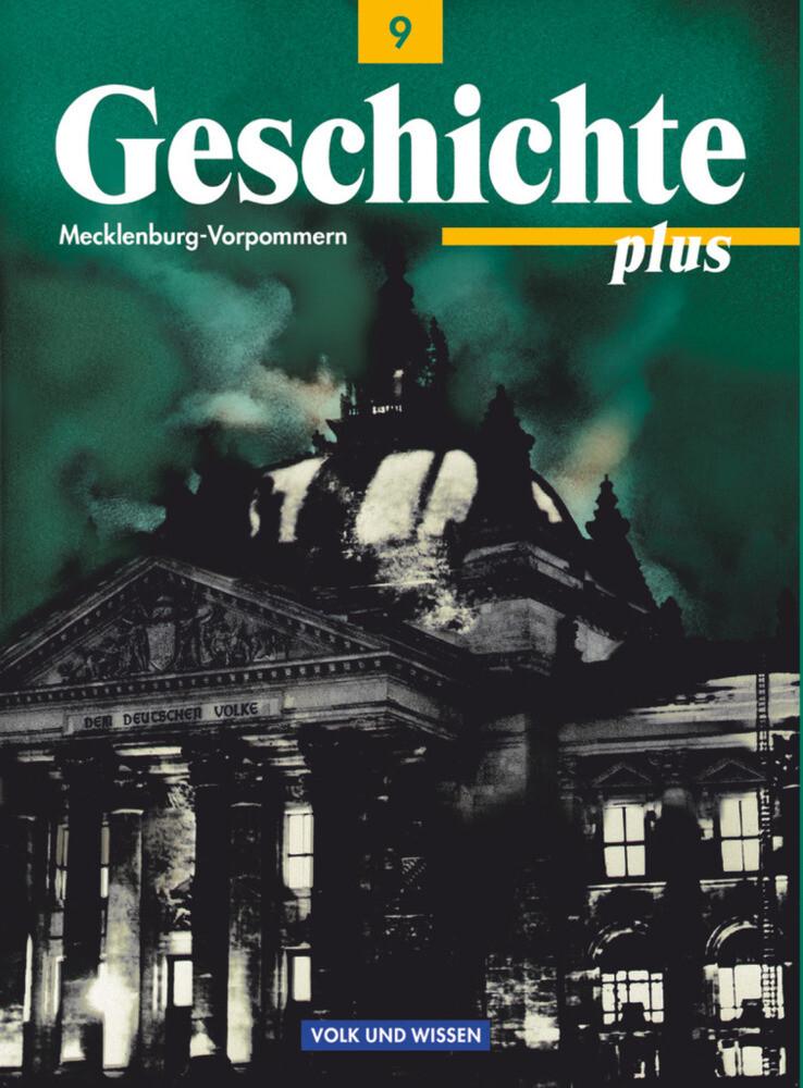 Geschichte plus 9. Gymnasium. Mecklenburg-Vorpommern als Buch