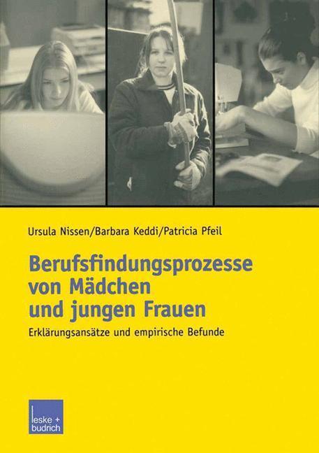 Berufsfindungsprozesse von Mädchen und jungen Frauen als Buch