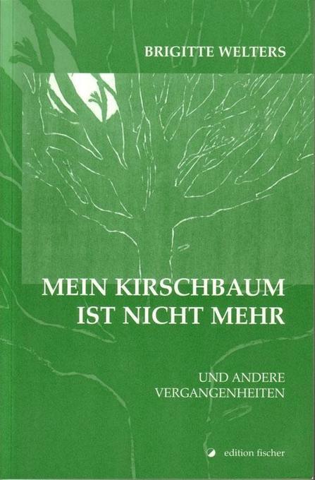 Mein Kirschbaum ist nicht mehr als Buch