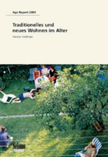 Traditionelles und neues Wohnen im Alter als Buch
