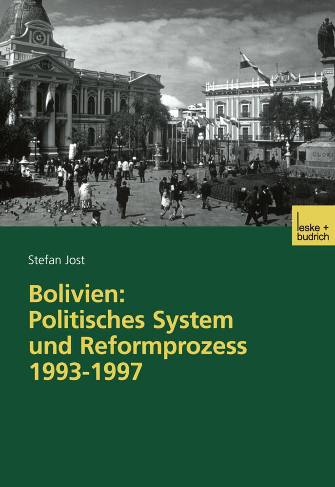 Bolivien: Politisches System und Reformprozess 1993-1997 als Buch
