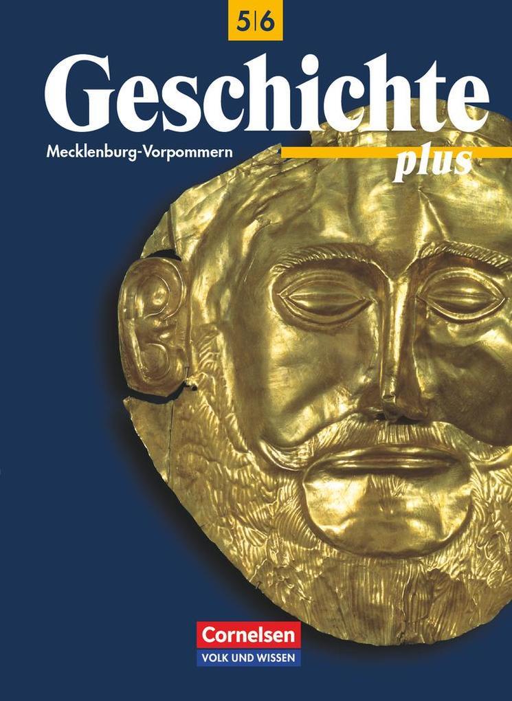 Geschichte plus 6. Lehrbuch. Mecklenburg-Vorpommern als Buch