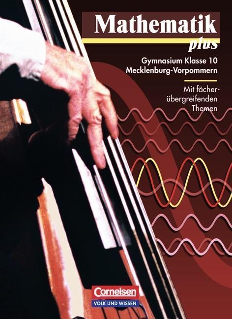 Mathematik plus 10. Gymnasium. Mecklenburg-Vorpommern als Buch