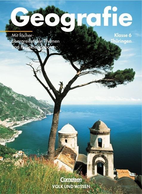 Geografie Thüringen 6. Schuljahr Schülerbuch als Buch