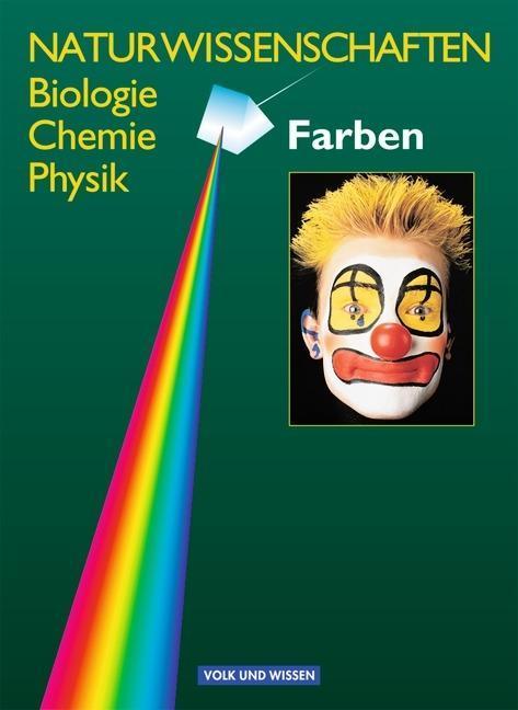 Naturwissenschaften. Biologie, Chemie, Physik. Farben. Lehrbuch. RSR als Buch
