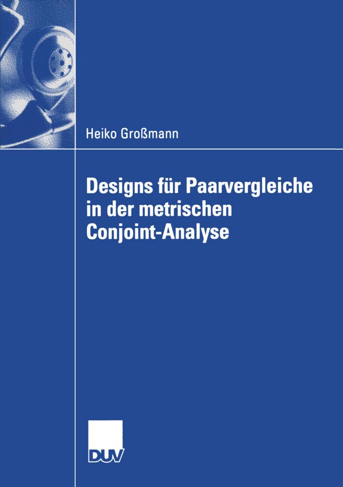 Designs für Paarvergleiche in der metrischen Conjoint-Analyse als Buch