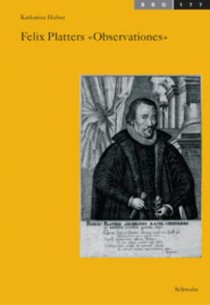 Felix Platters Observationes als Buch