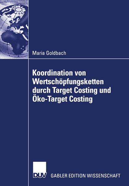 Koordination von Wertschöpfungsketten durch Target Costing und Öko-Target Costing als Buch