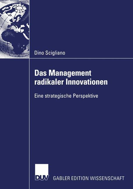 Das Management radikaler Innovationen als Buch
