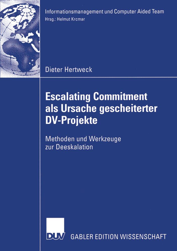 Escalating Commitment als Ursache gescheiterter DV-Projekte als Buch