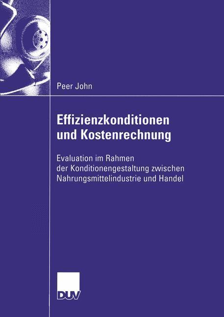 Effizienzkonditionen und Kostenrechnung als Buch