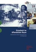 Privatheit im öffentlichen Raum