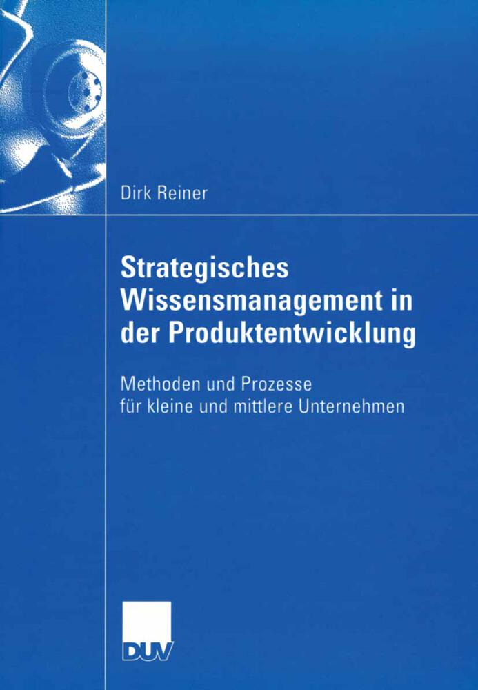 Strategisches Wissensmanagement in der Produktentwicklung als Buch