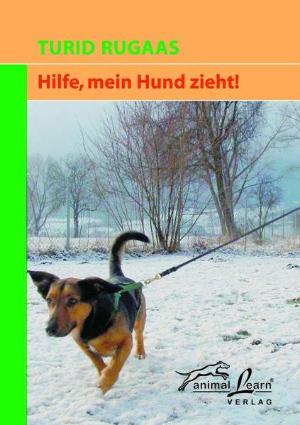 Hilfe, mein Hund zieht! als Buch