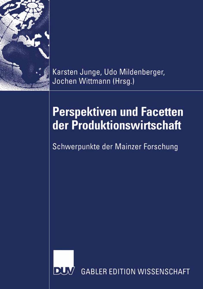 Perspektiven und Facetten der Produktionswirtschaft als Buch