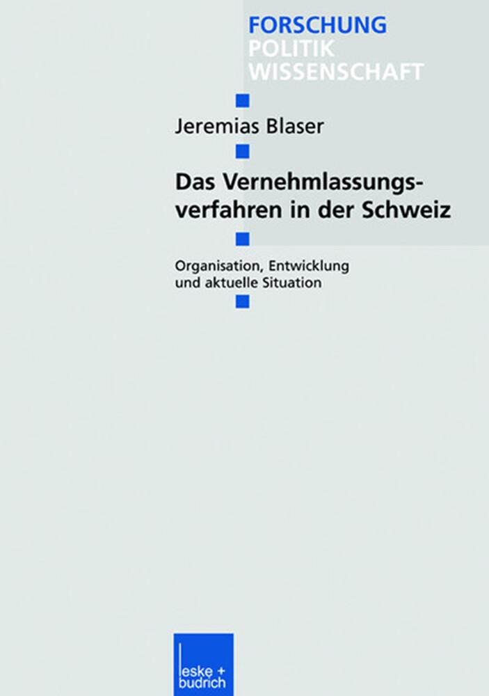 Das Vernehmlassungsverfahren in der Schweiz als Buch