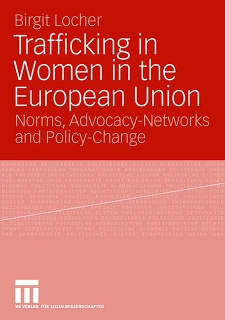 Trafficking in Women in the European Union als Buch