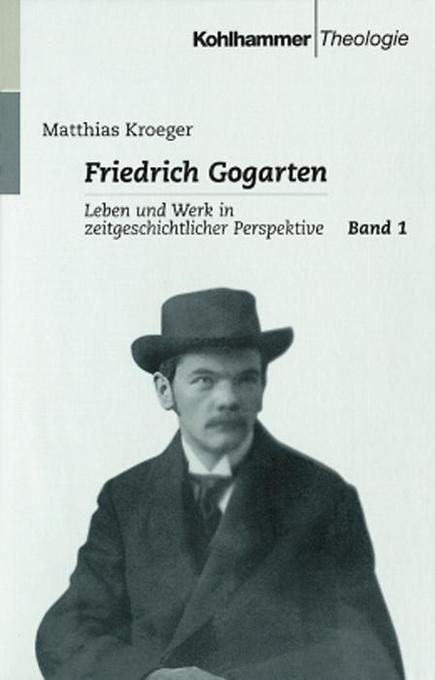 Friedrich Gogarten 1 als Buch