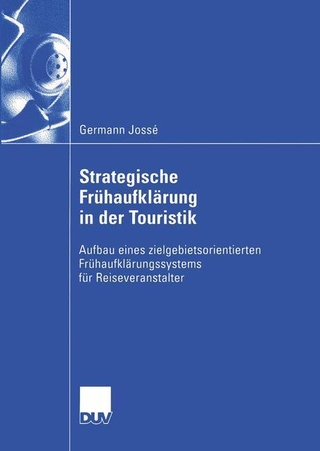 Strategische Frühaufklärung in der Touristik als Buch