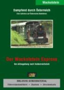 Dampfend durch Österreich - Der Wackelstein Express als DVD