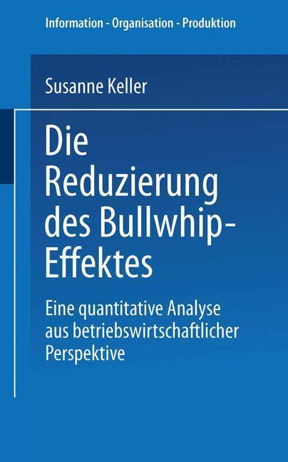 Die Reduzierung des Bullwhip-Effektes als Buch