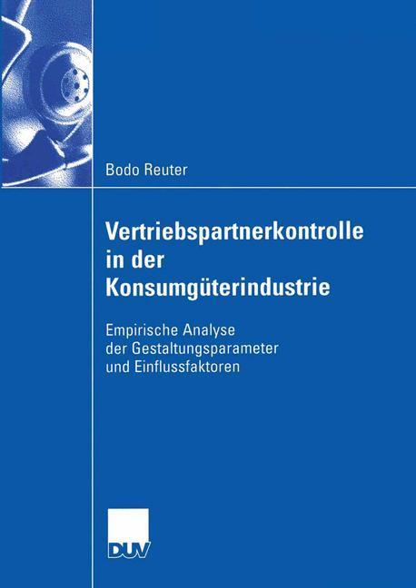Vertriebspartnerkontrolle in der Konsumgüterindustrie als Buch