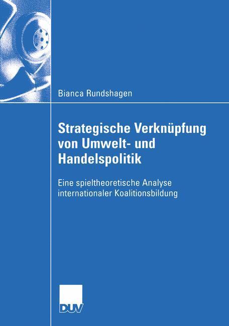 Strategische Verknüpfung von Umwelt- und Handelspolitik als Buch