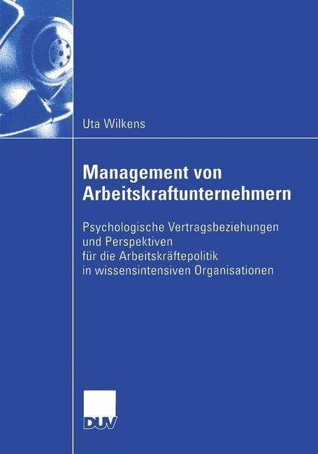 Management von Arbeitskraftunternehmern als Buch
