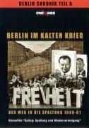 Die Berlin Chronik 6. Berlin im Kalten Krieg als DVD