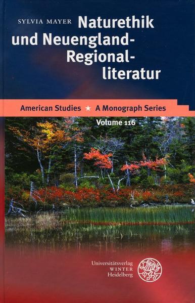 Naturethik und Neuengland-Regionalliteratur als Buch