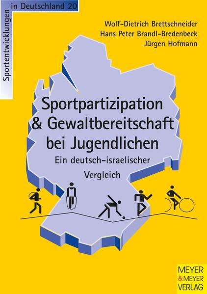 Sportliche Aktivität und Gewaltbereitschaft - Ein deutsch-israelischer Vergleich als Buch