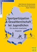Sportliche Aktivität und Gewaltbereitschaft - Ein deutsch-israelischer Vergleich