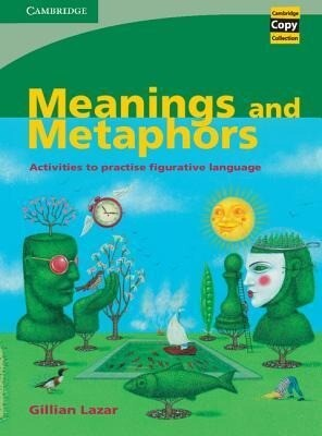 Meanings and Metaphors: Activities to Practise Figurative Language als Taschenbuch