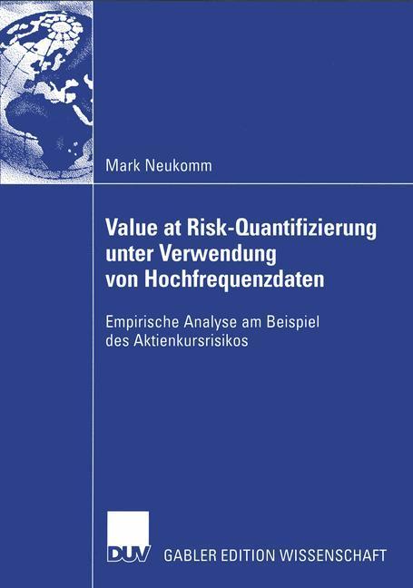 Value at Risk-Quantifizierung unter Verwendung von Hochfrequenzdaten als Buch