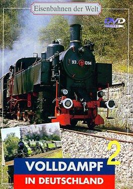 Eisenbahnen der Welt - Volldampf in Deutschland (Teil 2) als DVD