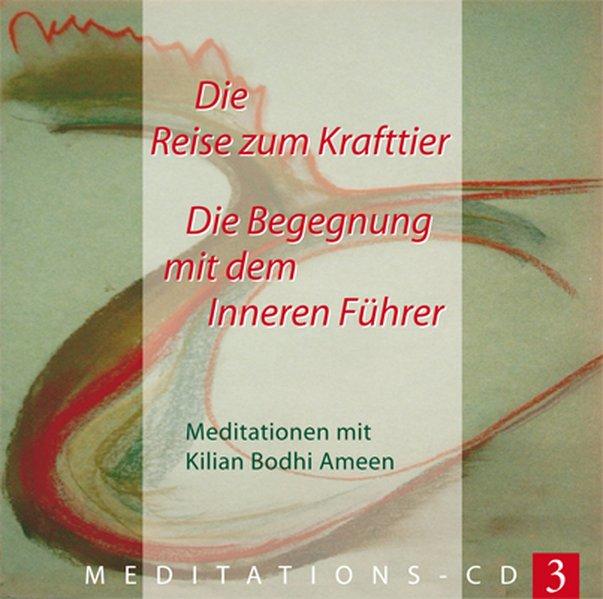 Die Reise zum Krafttier, 1 Audio-CD als Hörbuch