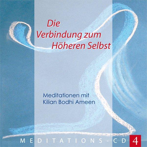Die Verbindung zum Höheren Selbst, 1 Audio-CD als Hörbuch