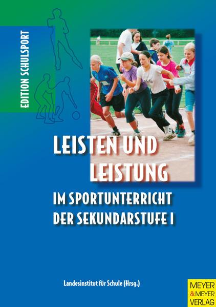 Leisten und Leistung im Sportunterricht der Sekundarstufe I als Buch