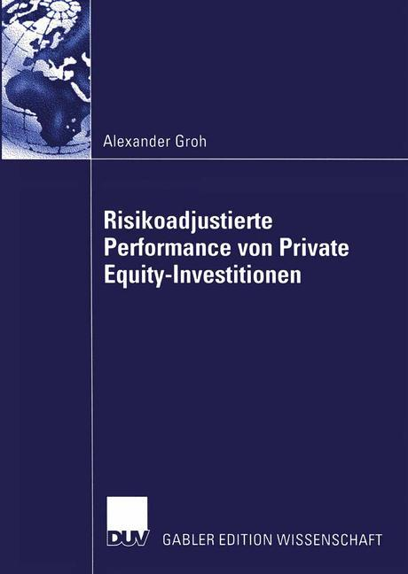 Risikoadjustierte Performance von Private Equity-Investitionen als Buch