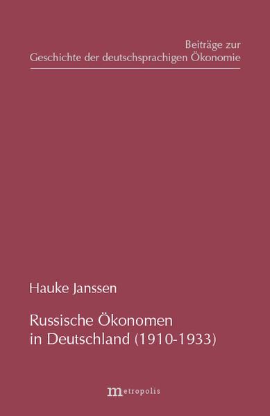 Russische Ökonomen in Deutschland (1910-1933) als Buch