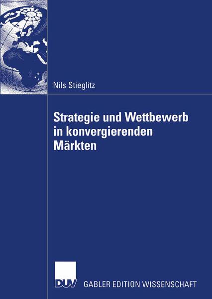 Strategie und Wettbewerb in konvergierenden Märkten als Buch