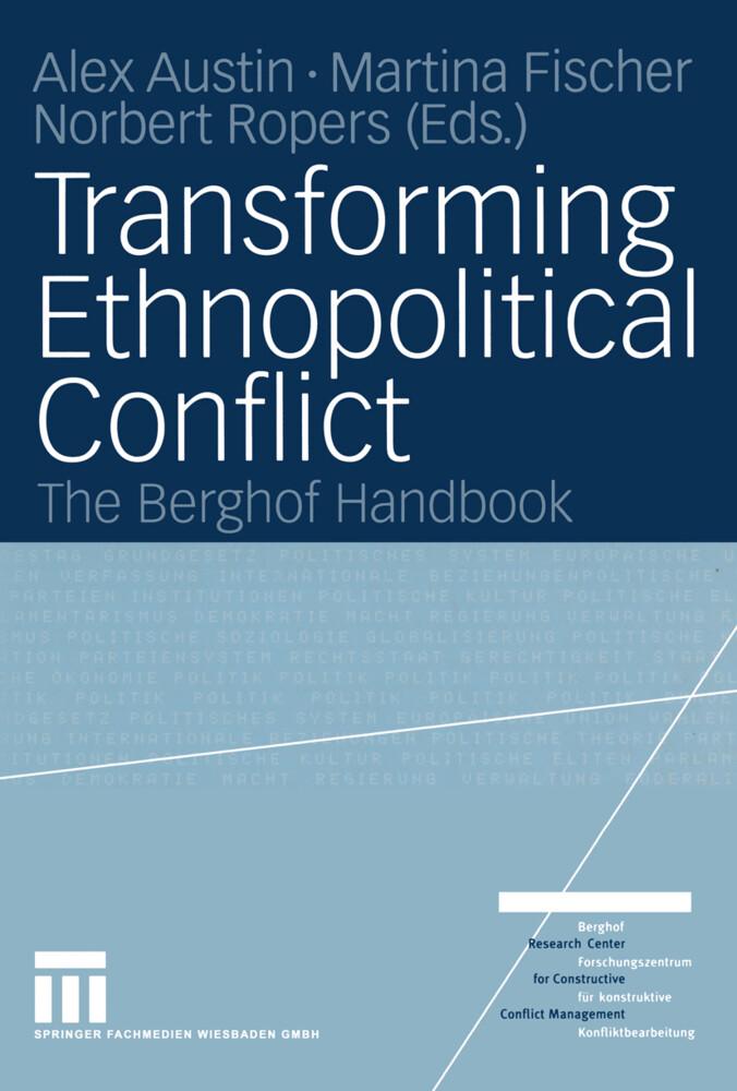 Transforming Ethnopolitical Conflict als Buch
