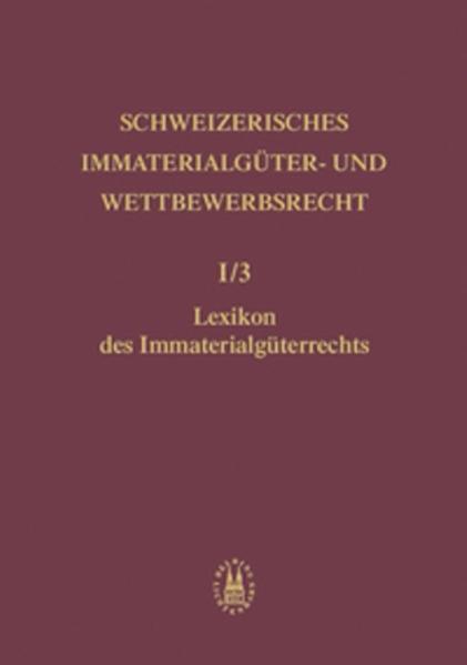 Lexikon des Immaterialgüterrechts als Buch