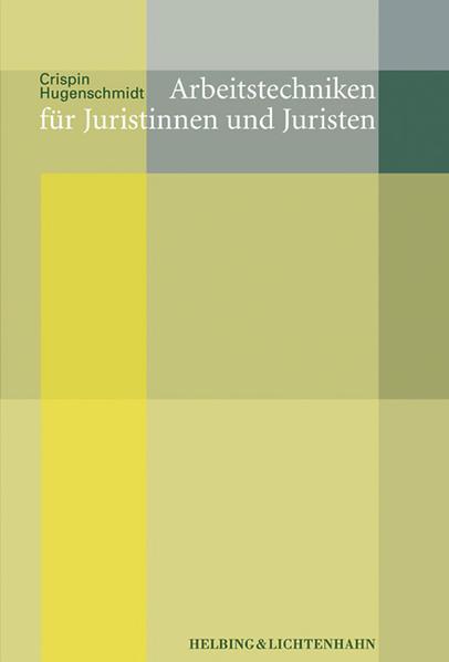 Arbeitstechniken für Juristinnen und Juristen als Buch